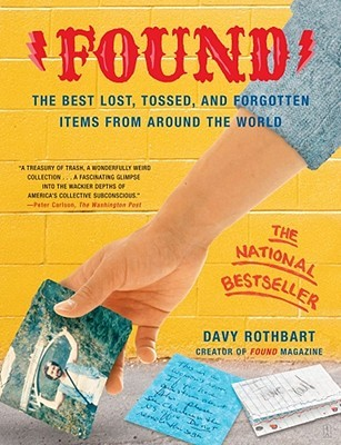 Download free pdf Found: The Best Lost, Tossed, and Forgotten Items from Around the World  <small>(FOUND Magazine)</small>