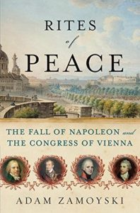 Rites of Peace: The Fall of Napoleon and the Congress of Vienna torrent downlaod