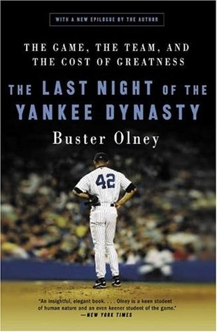 Download free pdf The Last Night of the Yankee Dynasty: The Game, the Team, and the Cost of Greatness