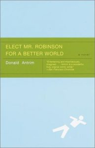 Elect Mr. Robinson for a Better World torrent downlaod