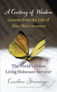 A Century of Wisdom: Lessons from the Life of Alice Herz-Sommer torrent downlaod