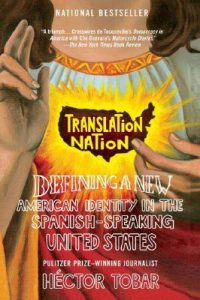 Translation Nation: Defining a New American Identity in the Spanish-Speaking United States torrent downlaod