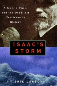 Isaac's Storm: A Man, a Time, and the Deadliest Hurricane in History torrent downlaod