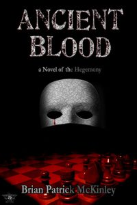 Ancient Blood: A Novel of the Hegemony  <small>(The Order Saga #1)</small> torrent downlaod
