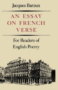 Essay on French Verse: For Readers of English Poetry torrent downlaod