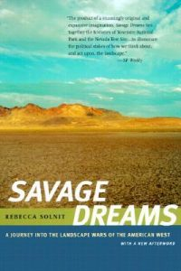 Savage Dreams: A Journey into the Landscape Wars of the American West torrent downlaod