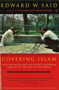 Covering Islam: How the Media and the Experts Determine How We See the Rest of the World torrent downlaod