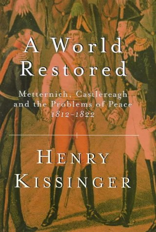 Download free pdf A World Restored  <small>(Weidenfeld &#038; Nicolson 50 Years)</small>
