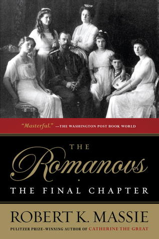 Download free pdf The Romanovs: The Final Chapter