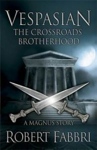 The Crossroads Brotherhood  <small>(Vespasian Prequel)</small> torrent downlaod