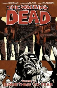 The Walking Dead, Vol. 17: Something to Fear  <small>(The Walking Dead #17)</small> torrent downlaod