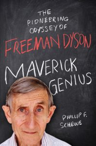 Maverick Genius: The Pioneering Odyssey of Freeman Dyson torrent downlaod