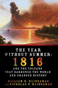 The Year Without Summer: 1816 and the Volcano That Darkened the World and Changed History torrent downlaod