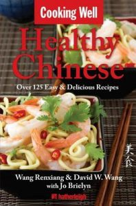 Cooking Well: Healthy Chinese: Over 125 Easy & Delicious Recipes torrent downlaod