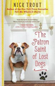 The Patron Saint of Lost Dogs  <small>(Cyrus Mills #1)</small> torrent downlaod