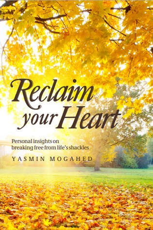 Download free pdf Reclaim Your Heart: Personal Insights on Breaking Free from Life's Shackles