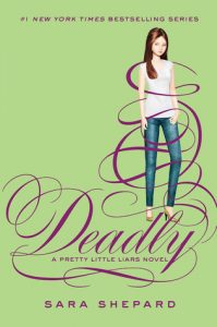Deadly  <small>(Pretty Little Liars #14)</small> torrent downlaod
