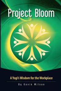 Project Bloom: A Yogi's Wisdom for the Workplace torrent downlaod