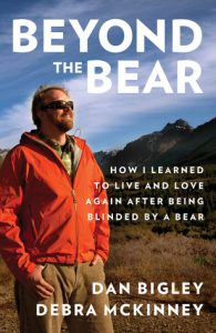 Beyond the Bear: How I Learned to Live and Love Again after Being Blinded by a Bear torrent downlaod