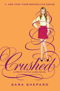 Crushed  <small>(Pretty Little Liars #13)</small> torrent downlaod