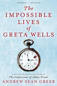 The Impossible Lives of Greta Wells: A Novel torrent downlaod