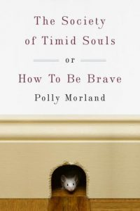 The Society of Timid Souls: or, How To Be Brave torrent downlaod