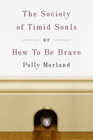 Download free pdf The Society of Timid Souls: or, How To Be Brave