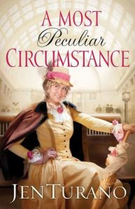 A Most Peculiar Circumstance  <small>(Ladies of Distinction #2)</small> torrent downlaod