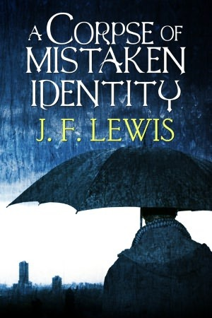Download free pdf A Corpse of Mistaken Identity