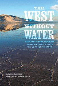 The West without Water: What Past Floods, Droughts, and Other Climatic Clues Tell Us about Tomorrow torrent downlaod