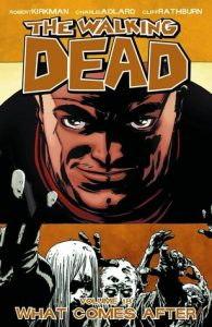 The Walking Dead, Vol. 18: What Comes After  <small>(The Walking Dead #18)</small> torrent downlaod