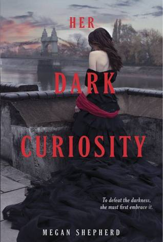 Download free pdf Her Dark Curiosity  <small>(The Madman's Daughter #2)</small>