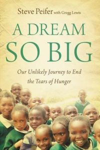A Dream So Big: Our Unlikely Journey to End the Tears of Hunger torrent downlaod