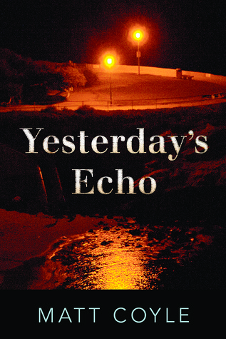 Download free pdf Yesterday&#8217;s Echo  <small>(Rick Cahill #1)</small>