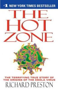 The Hot Zone: The Terrifying True Story of the Origins of the Ebola Virus torrent downlaod