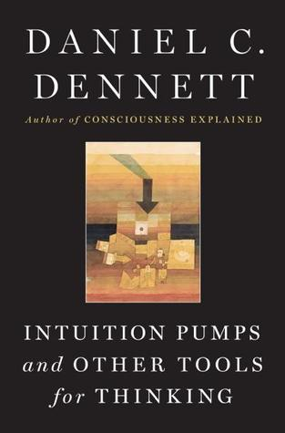 Download free pdf Intuition Pumps And Other Tools for Thinking