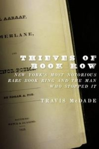 Thieves of Book Row: New York's Most Notorious Rare Book Ring and the Man Who Stopped It torrent downlaod