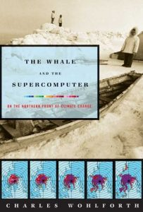 The Whale and the Supercomputer: On the Northern Front of Climate Change torrent downlaod