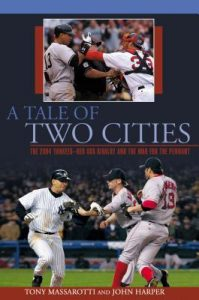 A Tale of Two Cities: The 2004 Yankees-Red Sox Rivalry and the War for the Pennant torrent downlaod