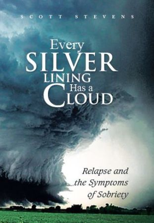 Download free pdf Every Silver Lining Has a Cloud: Relapse and the Symptoms of Sobriety
