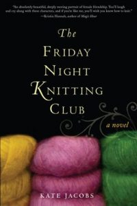 The Friday Night Knitting Club  <small>(Friday Night Knitting Club #1)</small> torrent downlaod