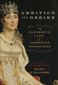 Ambition and Desire: The Dangerous Life of Josephine Bonaparte torrent downlaod