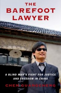 The Barefoot Lawyer: A Blind Man's Fight for Justice and Freedom in China torrent downlaod
