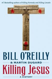 Killing Jesus: A History  <small>(The Killing of Historical Figures)</small> torrent downlaod