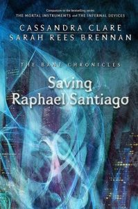 Saving Raphael Santiago  <small>(The Bane Chronicles #6)</small> torrent downlaod