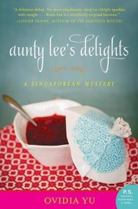 Aunty Lee's Delights  <small>(Singaporean Mystery #1)</small> torrent downlaod