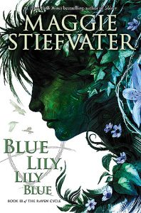 Blue Lily, Lily Blue  <small>(The Raven Cycle #3)</small> torrent downlaod