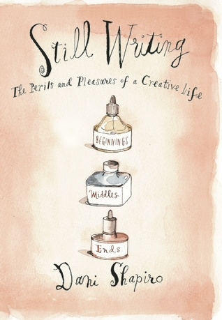 Download free pdf Still Writing: The Perils and Pleasures of a Creative Life