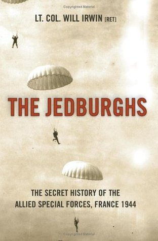 Download free pdf The Jedburghs: The Secret History of the Allied Special Forces, France 1944