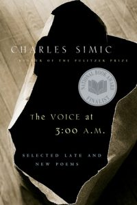 The Voice at 3:00 A.M.: Selected Late and New Poems torrent downlaod